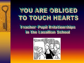 Educator Understudy Connections in the Lasallian School
