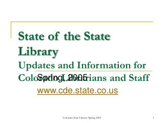 Condition of the State Library Upgrades and Data for Colorado Curators and Staff