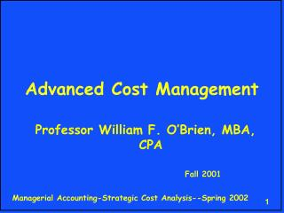 Propelled Cost Administration