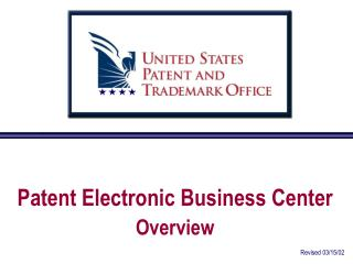 Patent Electronic Business Center Outline