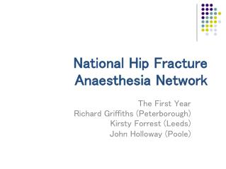 National Hip Break Anesthesia System