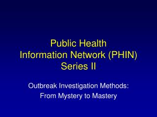 General Wellbeing Data System (PHIN) Arrangement II