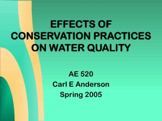 Impacts OF Protection PRACTICES ON WATER QUALITY