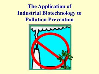 The Use of Modern Biotechnology to Contamination Aversion