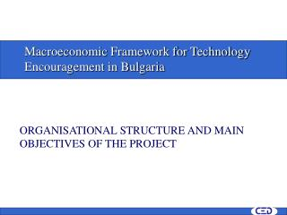 M acroeconomic Structure for Innovation Consolation in Bulgaria