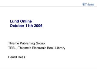 Lund Online October eleventh 2006