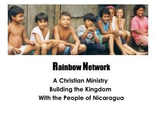 A Christian Service Constructing the Kingdom With the General population of Nicaragua