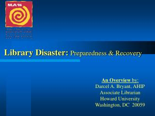 Library Catastrophe: Readiness and Recuperation