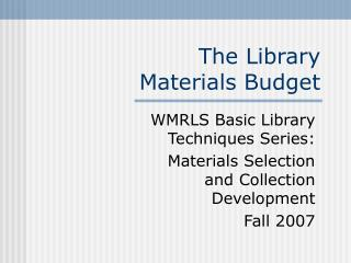The Library Materials Spending plan