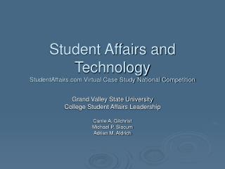Understudy Issues and Innovation StudentAffairs Virtual Contextual investigation National Rivalry
