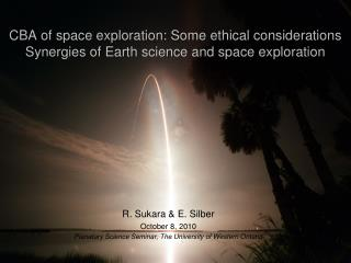CBA of space investigation: Some moral contemplations Cooperative energies of Earth science and space investigation