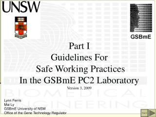 Part I Rules For Safe Working Practices In the GSBmE PC2 Research facility Form 3, 2009