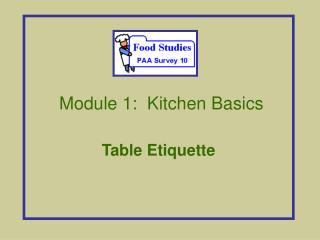 Module 1: Kitchen Nuts and bolts