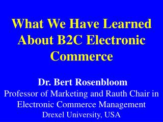 B2C E-business in the U.S. will develop to $87 billion by 2003 from $17 billion in 1999