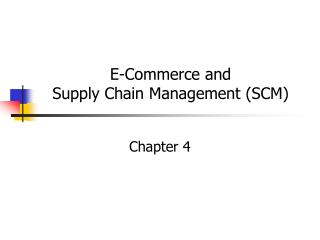E-Business and Inventory network Administration (SCM)