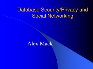 Database Security/Protection and Person to person communication
