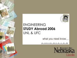 Building STUDY Abroad 2006 UNL and UFC