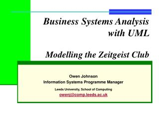 Business Frameworks Investigation with UML Displaying the Zeitgeist Club