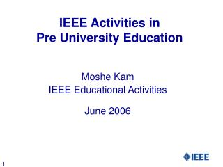 IEEE Exercises in Pre College Instruction