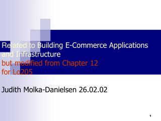 Identified with Building E-Trade Applications and Foundation however changed from Section 12 for Lo205 Judith Molka-Dani