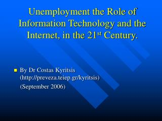 Unemployment the Part of Data Innovation and the Web, in the 21 st Century.