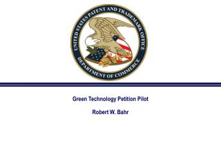 Green Innovation Appeal Pilot Robert W. Bahr