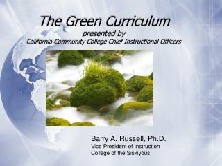 The Green Educational programs displayed by California Junior college Boss Instructional Officers