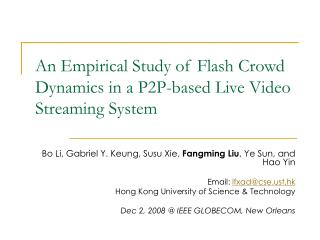 An Observational Investigation of Blaze Group Progress in a P2P-based Live Video Gushing Framework