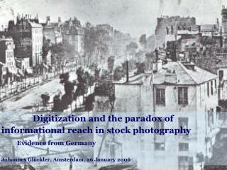 Digitization and the conundrum of 		informational scope in stock photography Confirmation from Germany Johannes Gl