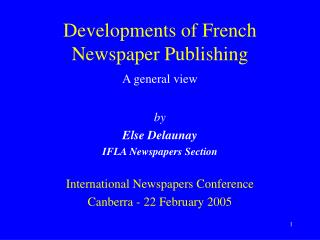 Advancements of French Daily paper Distributed