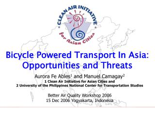 Bike Fueled Transport In Asia: Opportunities and Dangers