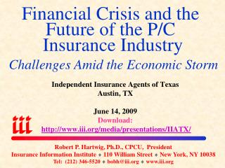 Monetary Emergency and the Fate of the P/C Protection Industry Challenges In the midst of the Financial Tempest