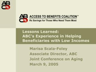 Lessons Took: ABC would say in Helping Recipients with Low Livelihoods