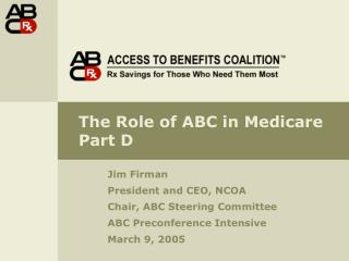 The Part of ABC in Medicare Part D
