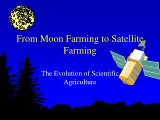 From Moon Cultivating to Satellite Cultivating