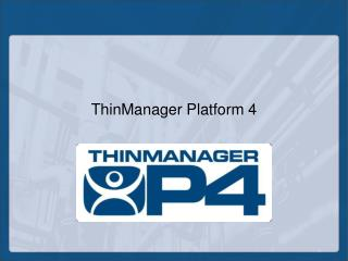 ThinManager Stage 4
