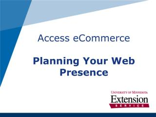 Access eCommerce Arranging Your Web Vicinity