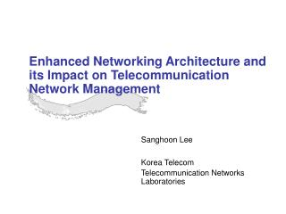 Improved Systems administration Engineering and its Effect on Telecom System Administration