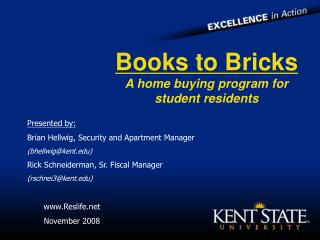 Books to Blocks A home purchasing program for understudy inhabitants