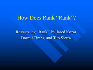 "How Does ""Rank""?"