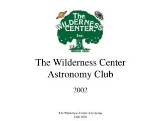 The Wild Center Space science Club