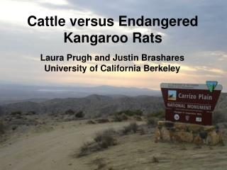 Dairy cattle versus Imperiled Kangaroo Rats