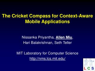 The Cricket Compass for Setting Mindful Versatile Applications