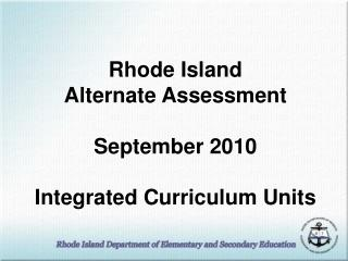 Rhode Island Exchange Appraisal September 2010 Coordinated Educational programs Units