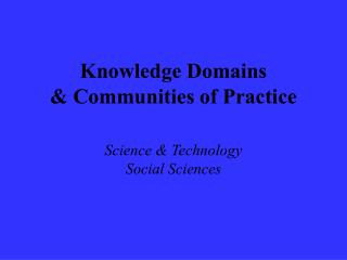 Information Spaces and Groups of Practice