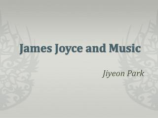 James Joyce and Music