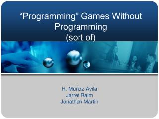 """Programming"" Amusements Without Programming (kind of)"