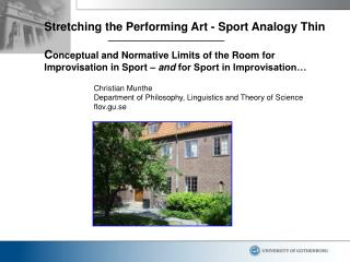 Extending the Performing Workmanship - Sport Relationship Slight C onceptual and Regularizing Breaking points of the Spa