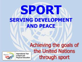 SPORT SERVING Improvement AND PEACE