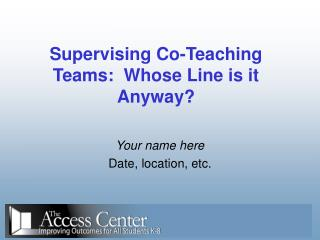 Overseeing Co-Showing Groups: Whose Line is it In any case?
